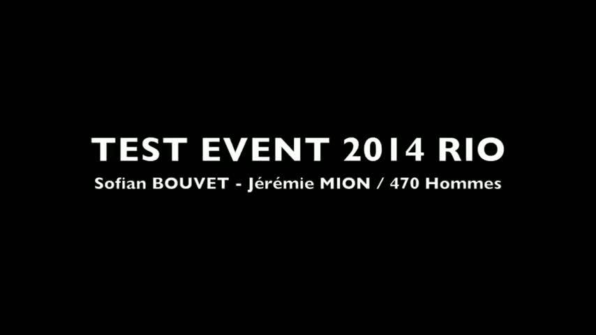 Rio TestEvent2014 BOUVET MION 470 Homme Jour2