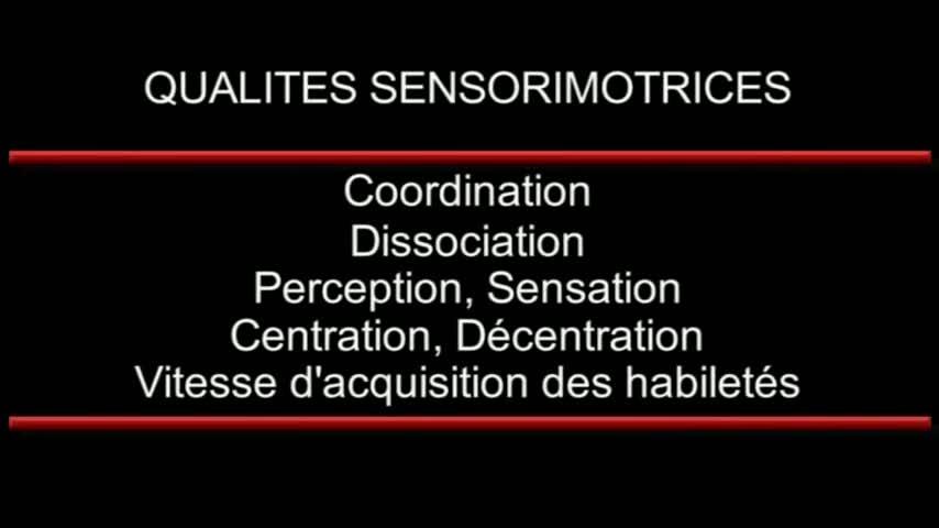 DETECTION - Les qualités sensorimotrices