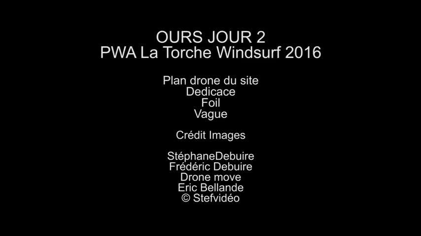 OURS La Torche 2016 - Jour 2