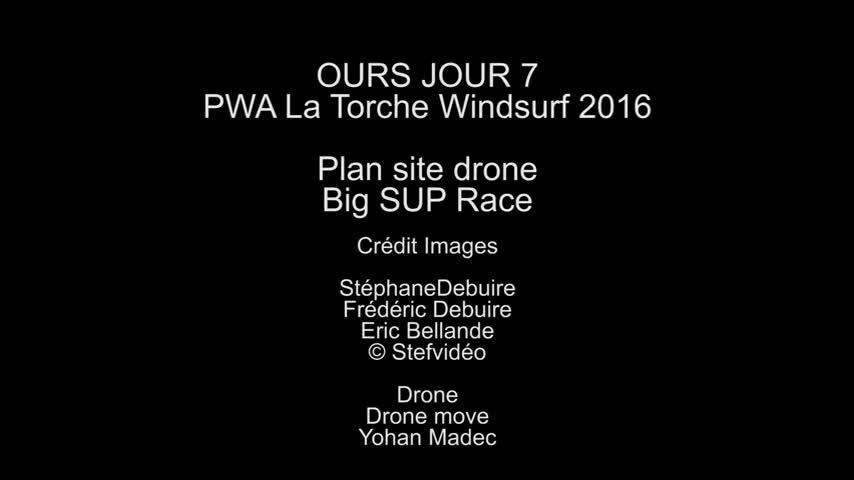 OURS La Torche 2016 - Jour 7